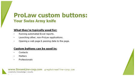 ProLaw software automation - custom buttons how-to