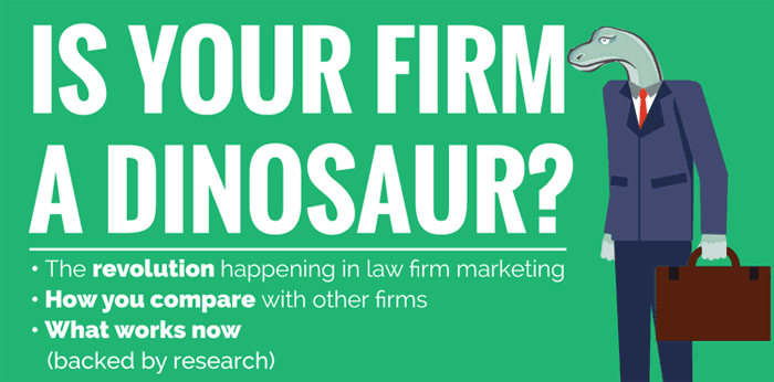 Infographic - Is Your Firm A Dinosaur - How law firm marketing has changed